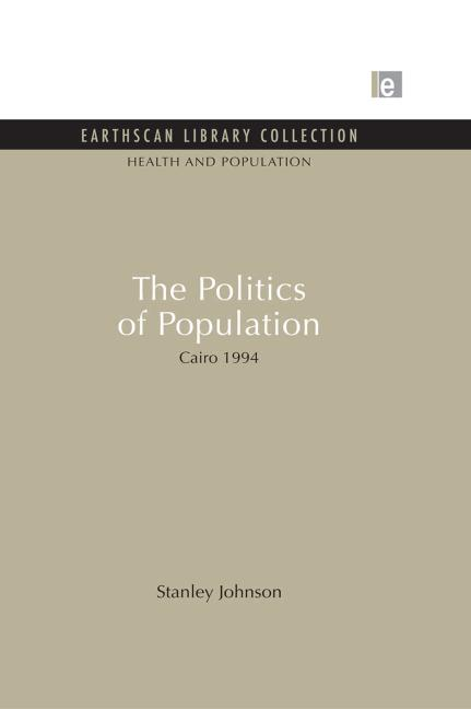 The Politics of Population: Cairo 1994 - Book Cover