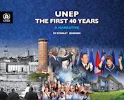 UNEP The First 40 Years